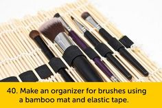 Make an organizer for brushers using a bamboo mat & elastic tape