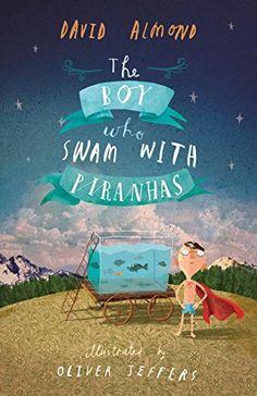 The Boy Who Swam with Piranhas by David Almond http://www.amazon.com/dp/0763676802/ref=cm_sw_r_pi_dp_HLkWvb165WTXK