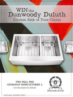 National Builder Supply is giving away TWO Dunwoody Duluth kitchen sinks! Enter for the chance to win the custom sink of your choice. Giveaway ends October 1st, 2014. Good luck!
