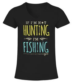 """# IF I M NOT HUNTING I M FISHING DEER HUNT .  IF I M NOT HUNTING I M FISHING DEER HUNTER * Not Available In Stores - Limited Time Offer *Available in Hoodie and T-shirt!100% Printed In The USA - Ship Worldwide!Guaranteed safe and secure checkout via:  Paypal   VISA   MASTERCARD***HOW TO ORDER?1. Select style and color2. Select size and quantity3. Click """"ADD TO CART""""4. Enter shipping and billing information5. Done! Simple as that!"""