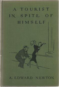 A Tourist in Spite of Himself - Edward Newton Vintage Humor Novel 1930s - $12.00