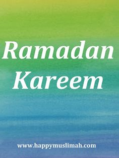 Assalam-alaikam everyone and Ramadan Kareem, Alhamdulillah, we are so blessed to find ourselves at the start of another Ramadan fill. Alhamdulillah, Ramadan, Muslim, Parenting, Happy, Blog, Life, Ser Feliz, Blogging
