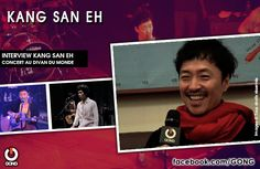 GONG [KANG SAN EH] - Rencontre avec le chanteur coréen, Kang San Eh ! http://gong.fr