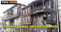 Tarihi evler yıkılma tehlikesiyle karşı karşıya