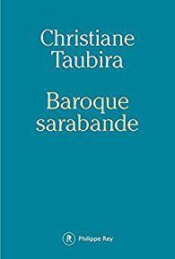 Critiques (4), citations (11), extraits de Baroque sarabande de Christiane Taubira. Christiane Taubira, née à Cayenne en Guyane, dans une famille modeste,...