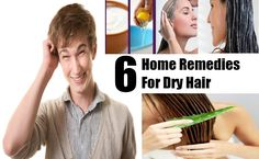 6 Home Remedies For Dry Hair