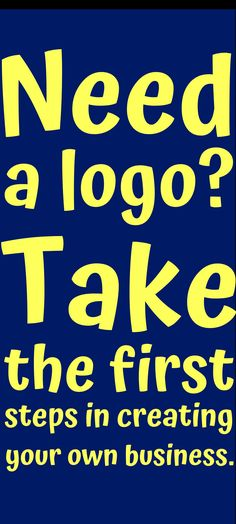Take the first steps in creating your own business. Logo Branding, Branding Design, Logo Design, Logos, Create Your Own Business, Create A Logo, Editing Writing, Writing A Book, Campaign Logo