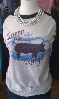 Hey, I found this really awesome Etsy listing at https://www.etsy.com/listing/162155825/queen-of-the-ring-show-swine-raglan