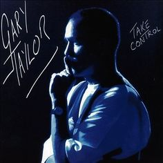 Gary Taylor - Take Contral (1991) - http://cpasbien.pl/gary-taylor-take-contral-1991/