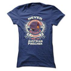 Austrian Pinscher -Never underestimate the power of a w - #coworker gift #gift certificate. CHEAP PRICE => https://www.sunfrog.com/Names/Austrian-Pinscher-Never-underestimate-the-power-of-a-woman-with-an-Austrian-Pinscher-Ladies.html?id=60505