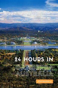 24 Hours in Canberra Australia Waterloo Bridge, 2016 Goals, Houses Of Parliament, National Museum, Paddle Boarding, Great View, Worlds Largest, Kayaking, Melbourne