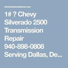 chevy 2500 transmission problems