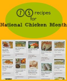 """I am a little late for """"September is National Chicken Month"""" ! 75 recipes"""