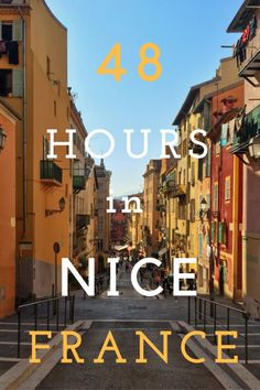48 Hours in Nice, France | Things to Do in Nice #francetravel