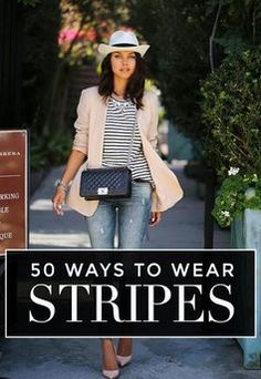 50 Ways to Wear Stripes this Summer via Stylecaster.