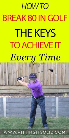 Discover how to break 80 in golf and the keys to achieve it every time. Shoot lower and more consistent golf scores.