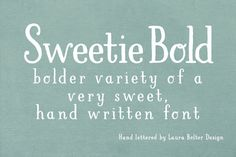 Check out LBSweetie Bold by Laura Bolter Design on Creative Market