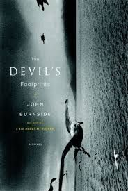 The Devil's Footprints?  I think it's a book that does an admirable job of reaching into the dark heart of one character. The writing is, understandably, poetic. I am glad that I read it.
