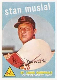 Stan Musial, 1959.  Stan died Saturday, 19 January 2013.  I can only hope that people will have as many great memories of how kind I was when my time comes.