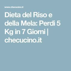 Dieta del Riso e della Mela: Perdi 5 Kg in 7 Giorni | checucino.it