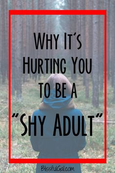 Let's face it. It's hurting you being a shy adult. When you are shy in situations, you are hurting yourself and the potential relationships you could make. Learning how to overcome shyness is something every adult needs to do in order to grow