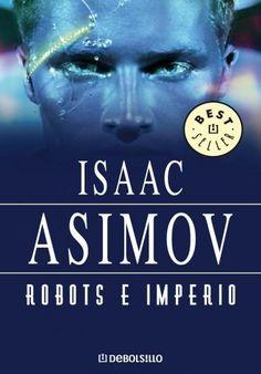 Isaac Asimov - Serie de los Robots - Vol. 2