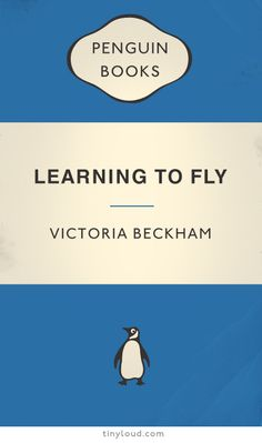 Victoria Beckham must be well pleased with her book Learning to Fly being inducted into the Penguin Classic Collection.