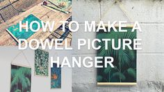 How to make an easy wooden dowel photo hanger for hanging photos, wallpaper samples and fabric in an afternoon! Use: Half wooden dowel molding (B&Q / Homebas...