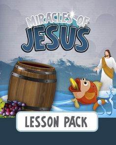 Miracles of Jesus Lessons Every Kid Should Know