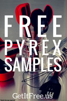 We're sending out free Pyrex samples! Samples are free but supplies are limited! Visit our website to reserve yours.