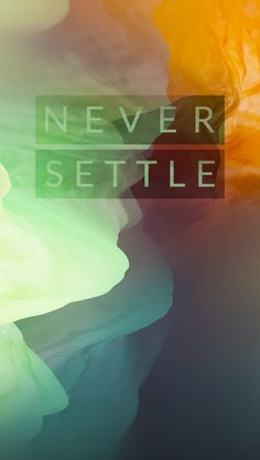 OnePlus 2 Never Settle iPhone Wallpaper. Tap to see all OnePlus 2 Wallpapers for iPhone! Quotes wallpaper, Abstract style pattern, glow light - @mobile9