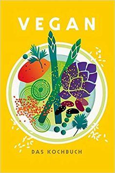 Booktopia has Vegan, The Cookbook by Jean-Christian Jury. Buy a discounted Hardcover of Vegan online from Australia's leading online bookstore. Best Vegan Cookbooks, Vegan Books, New Cookbooks, Chefs, Vegan Magazine, Cookbook Pdf, Vegan Society, Vegan Restaurants, Coconut Curry