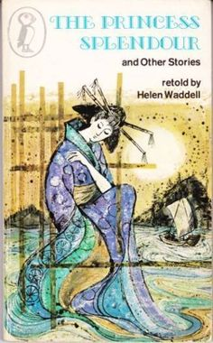 The Princess Splendour and Other Stories by Helen Waddell (1972, Paperback)