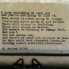 #jwarrenwelch #wordsmith #poet #writer #shortpoems #wordporn #wordgasm #writersofinstagram #poetryporn #poetrycommunity #prose #spilledink #instapoet #quote #quotes #quoteoftheday #sapiosexual #typewriter