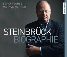 Steinbrück. Biographie, 6 CDs von Eckart Lohse, http://www.amazon.de/dp/3868042768