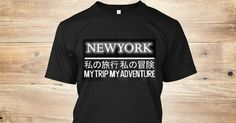 Discover Newyork   My Trip My Adventure T-Shirt, a custom product made just for you by Teespring. With world-class production and customer support, your satisfaction is guaranteed.  https://teespring.com/newyork-my-trip-my-adve-2017
