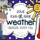 This language pack allows students to demonstrate understanding of multiple language skills and engage in functional activities based on weather co...