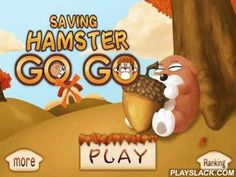Saving Hamster Go Go  Android Game - playslack.com , assist a hamster to maintenance his opening and to approach to the end in time.  The opening happenings into many environments and you should create intrinsic pass, moving environments.  You have to overcome all hindrances in your way.