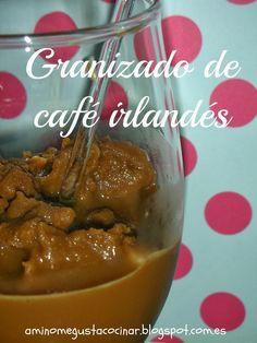 Receta muy fácil para hacer un rico Granizado de Café Irlandés casero. En el blog A mí no me gusta cocinar.