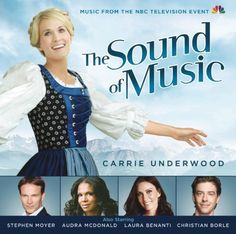 The Sound of Music (Music From the NBC Television Event) ~ Carrie Underwood, http://www.amazon.com/dp/B00FGGN7LW/ref=cm_sw_r_pi_dp_PC2Rtb11971KS