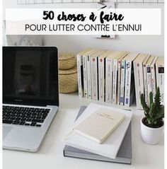 lutter contre lennui soccuper challenge idées choses à faire liste working Self Development, Personal Development, Miracle Morning, Positive Attitude, Positive Mind, Good Vibes Only, Better Life, Bujo, Challenges