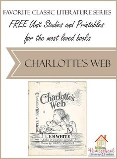 Incorporate classic literature into your homeschool lessons with these FREE Unit Studies and Printables for Charlotte's Web. Charlottes Web Activities, Charlotte's Web Book, Web Activity, Literature Circles, Classic Literature, Classic Books, Book Study, Homeschool Curriculum, Homeschool Supplies