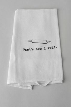 """Display some kitchen humor with this useful and cute tea towel! This distressed classic kitchen tea towel features a rolling pin and the humorous saying, """"That's how I roll."""" <br><br> - 27"""" length x 20"""" width <br> - Distressing may vary by piece <br> -Imported <br>"""