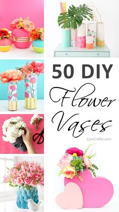 50 Stunning DIY Flower Vase Ideas For Your Home   http://Ideahacks.com