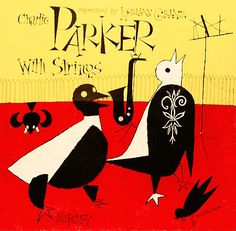 Charlie Parker with Strings [Charlie Parker; 1947-1952]