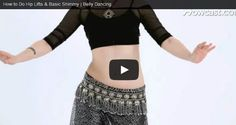 A Better You - How to Do Hip Lifts & Basic Shimmy | Belly Dancing
