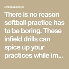 There is no reason softball practice has to be boring. These infield drills can spice up your practices while improving your mental focus and finesse on the field... Read More.