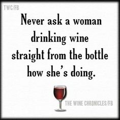Wine Shipping Boxes Near Me Great Quotes, Funny Quotes, Inspirational Quotes, Sarcastic Quotes, Quotable Quotes, Motivational, Wine Meme, Wine Quotes, Wine Sayings