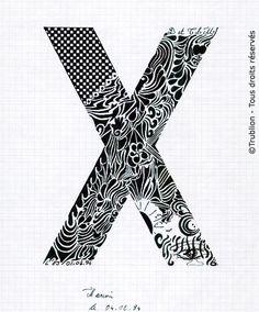 Trublion's Work : Grande lettre majuscule X, Lettrine dessinée à la plume en encre de chine. Alphabet. réalisation au trait sur feuille d'écolier format A4 dessin
