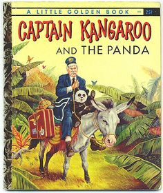 """Vintage Little Golden Book, """"Captain Kangaroo and the Panda"""". By Kathleen N. Daly. Illustrated by Edwin Schmidt. Book number 278. Copyright date of 1957. Original price printed on cover 25c. Condition"""